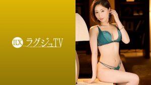 [259LUXU-1228] ラグジュTV 1217 まるでモデルの様な抜群のスタイルを誇る美人看護師がセクシーなランジェリー姿に!
